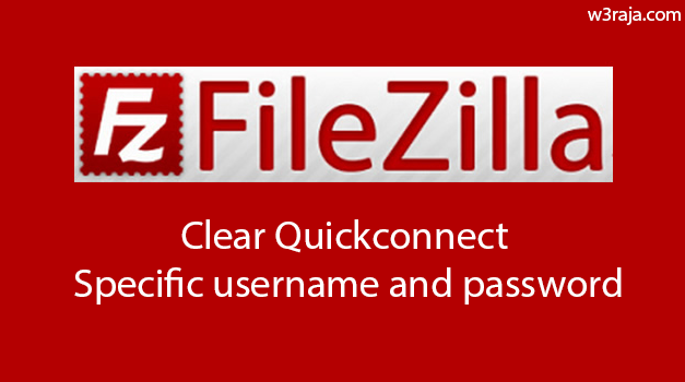Filezilla -How to delete specific Quick connect entries